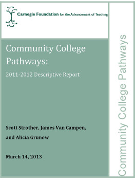 Community College Pathways: 2011-2012 Descriptive Report