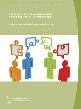 A Human Capital Framework for a Stronger Teacher Workforce