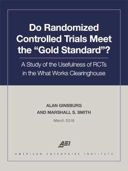 Do Randomized Controlled Trials Meet the 'Gold Standard'?