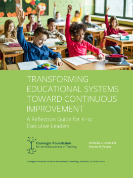 Transforming Educational Systems Toward Continuous Improvement: A Reflection Guide for K–12 Executive Leaders