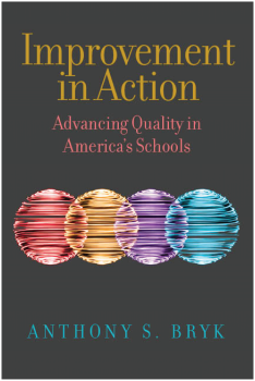 Improvement in Action: Advancing Quality in America's Schools